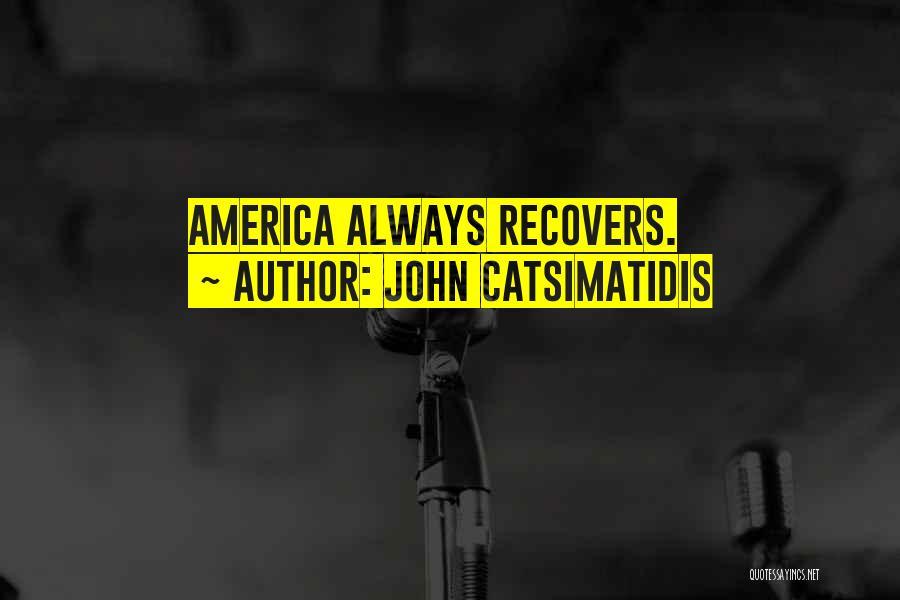 John Catsimatidis Quotes 1101808