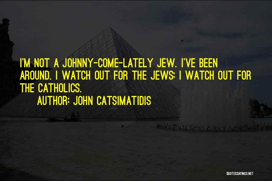 John Catsimatidis Quotes 1133824