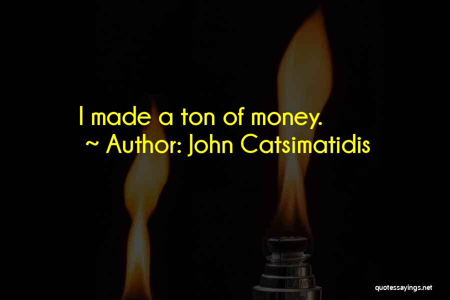 John Catsimatidis Quotes 1319902