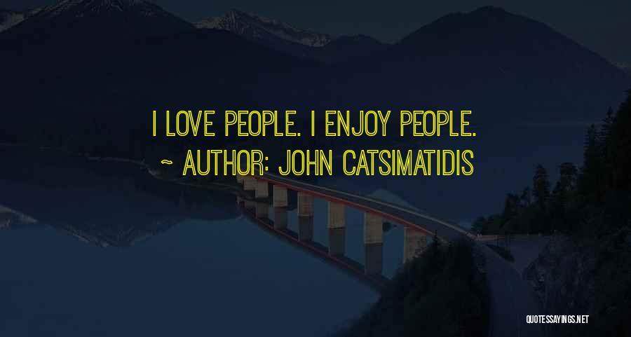 John Catsimatidis Quotes 1749274