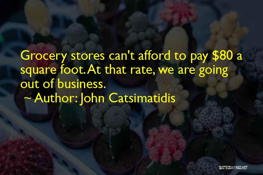 John Catsimatidis Quotes 1782272