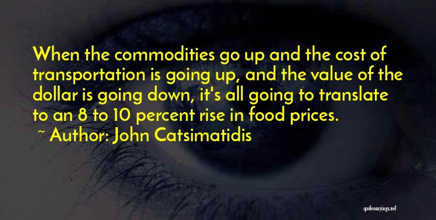 John Catsimatidis Quotes 1791694
