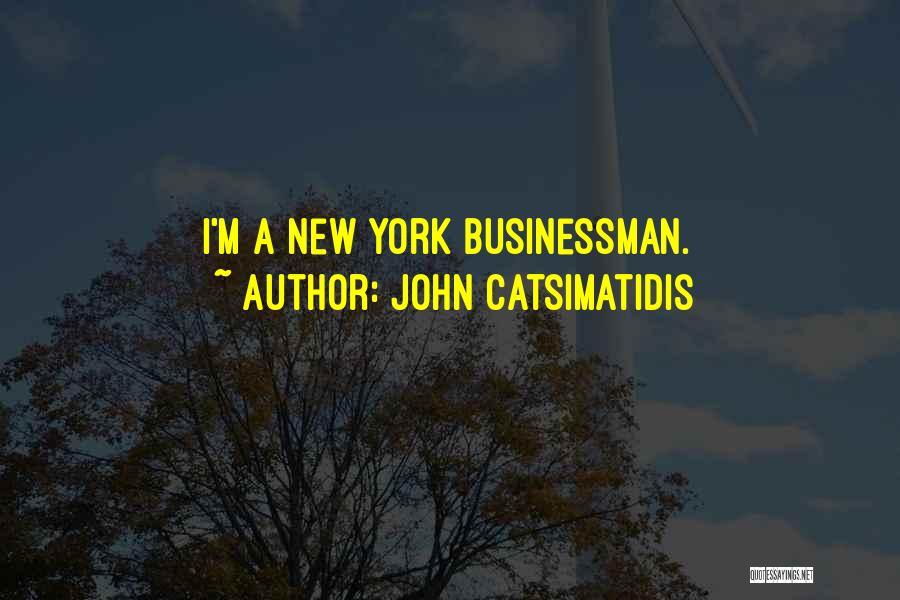 John Catsimatidis Quotes 1967432