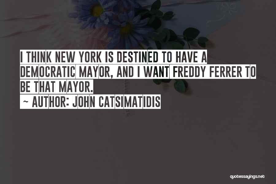 John Catsimatidis Quotes 1999949