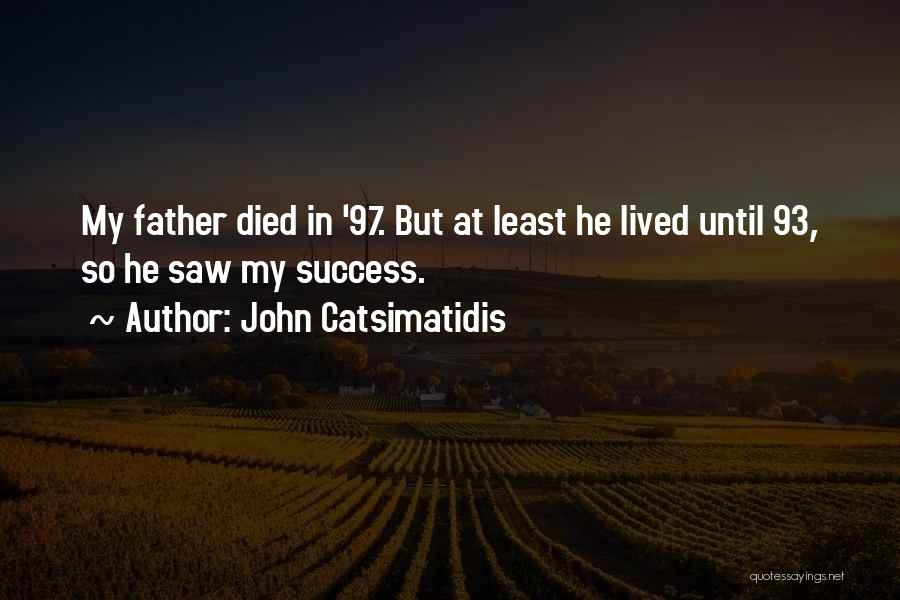 John Catsimatidis Quotes 218533