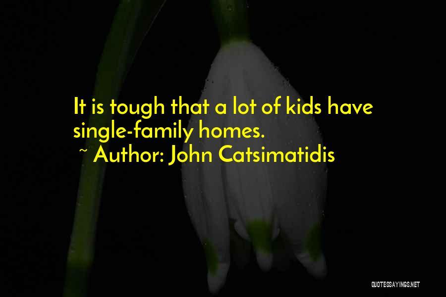 John Catsimatidis Quotes 745990