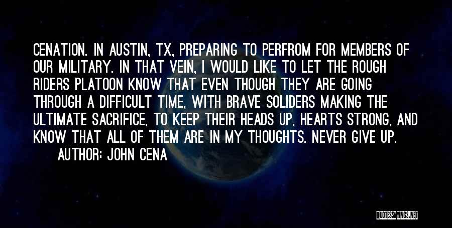 John Cena Cenation Quotes By John Cena