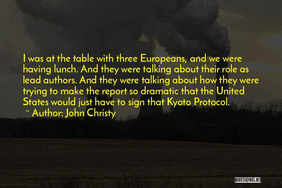 John Christy Quotes 2025854