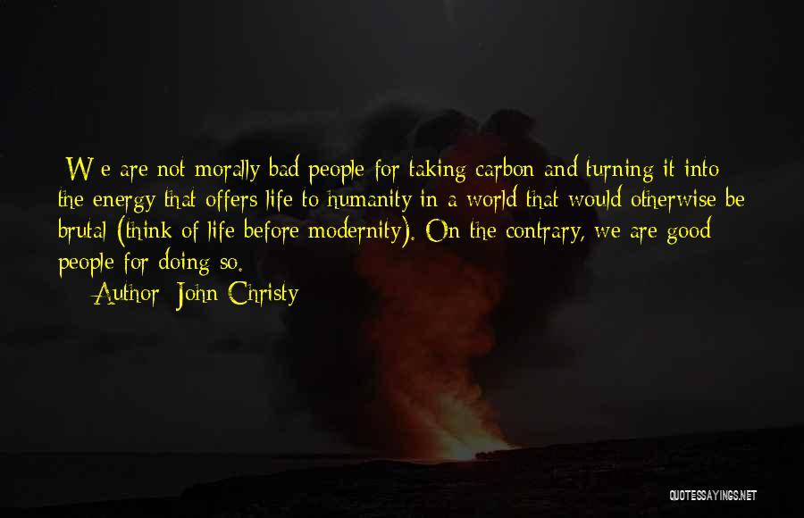 John Christy Quotes 220472