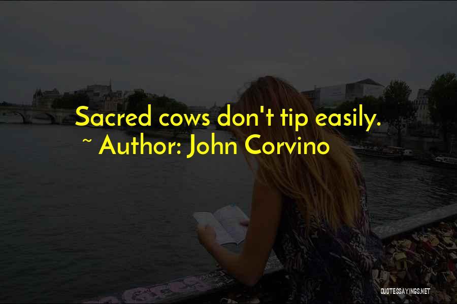 John Corvino Quotes 274248