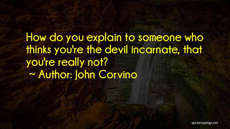John Corvino Quotes 77060