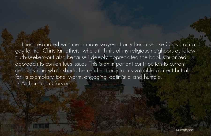 John Corvino Quotes 892721
