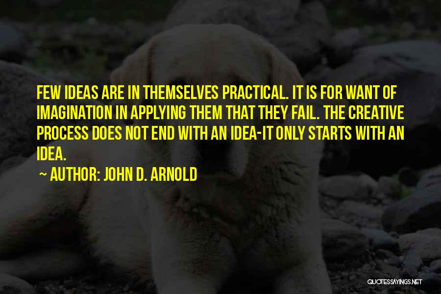 John D. Arnold Quotes 186338