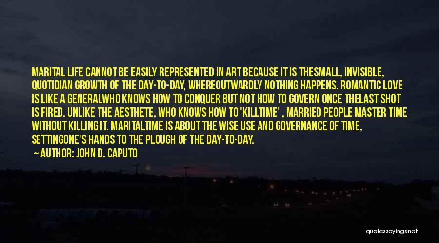 John D. Caputo Quotes 1491609