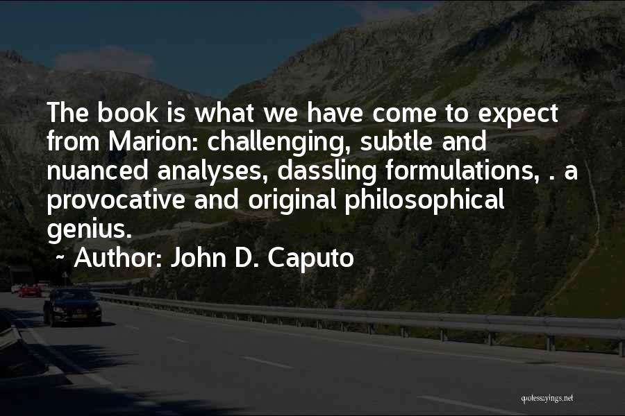 John D. Caputo Quotes 2048776