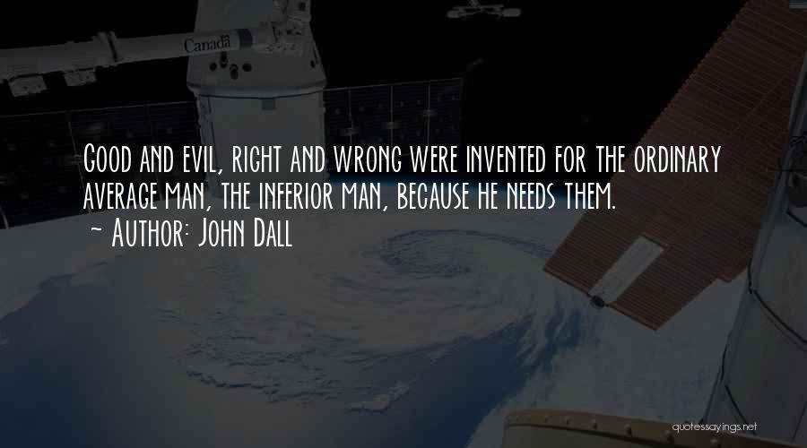 John Dall Quotes 602001