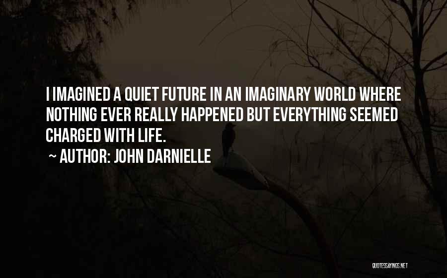 John Darnielle Quotes 2166497