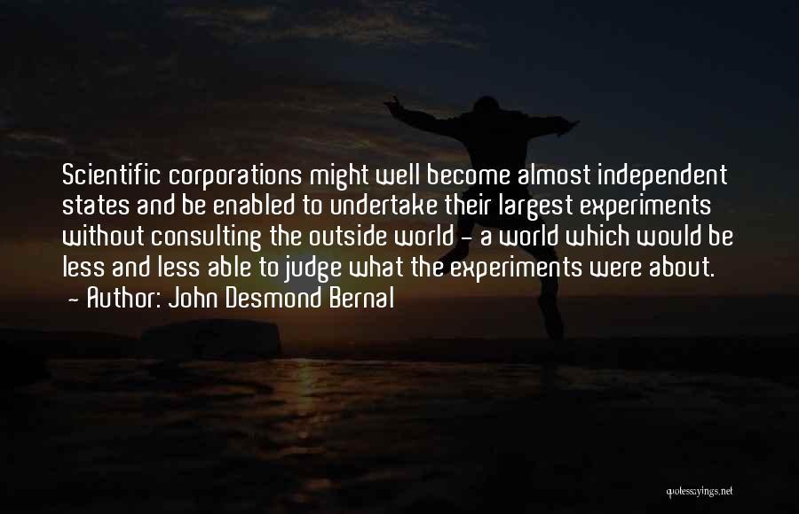 John Desmond Bernal Quotes 1028379