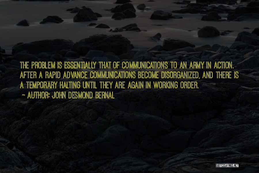 John Desmond Bernal Quotes 1040900