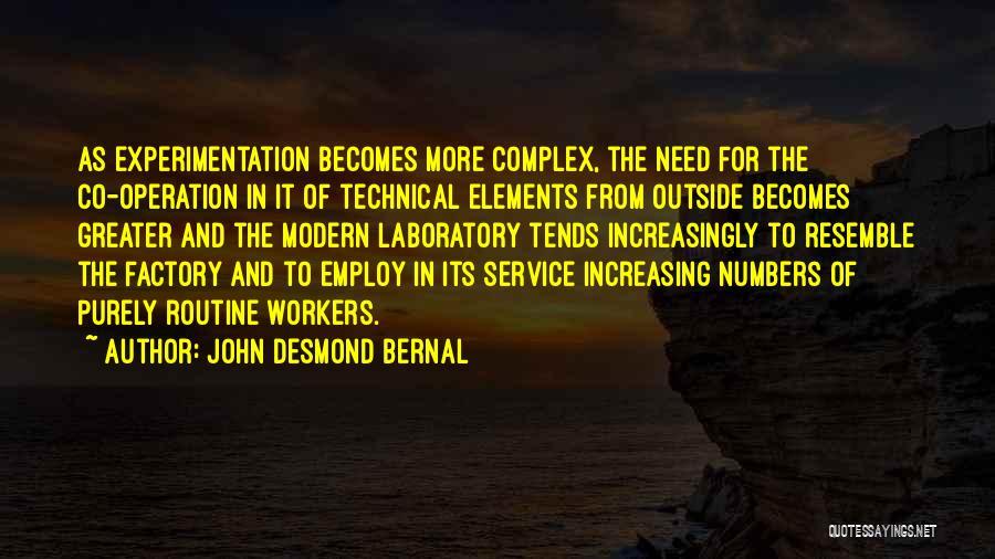 John Desmond Bernal Quotes 1134208
