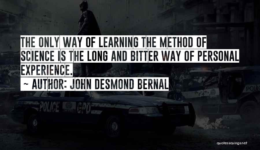 John Desmond Bernal Quotes 1194851