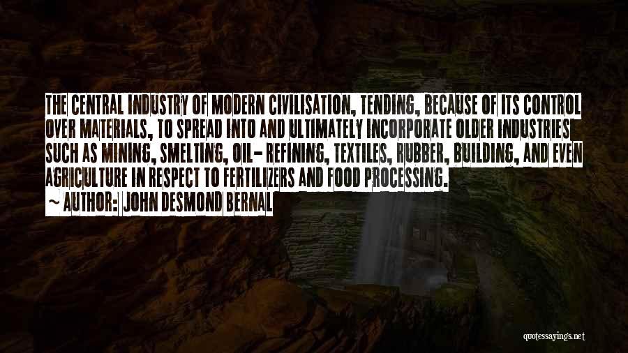 John Desmond Bernal Quotes 1445435