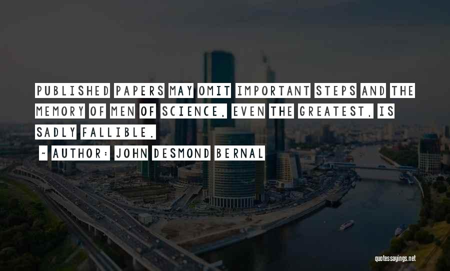 John Desmond Bernal Quotes 1449419