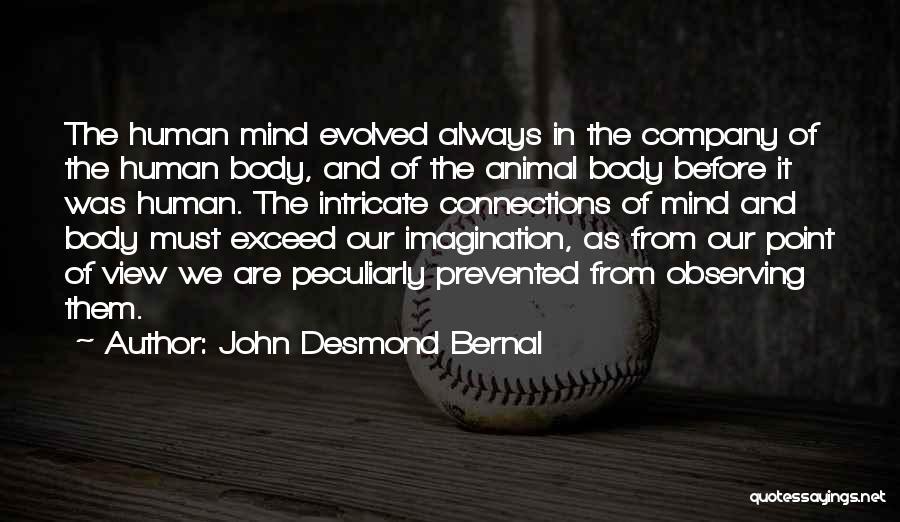 John Desmond Bernal Quotes 1580679