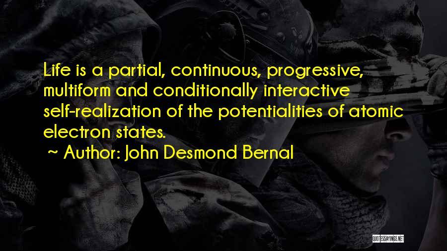 John Desmond Bernal Quotes 162288