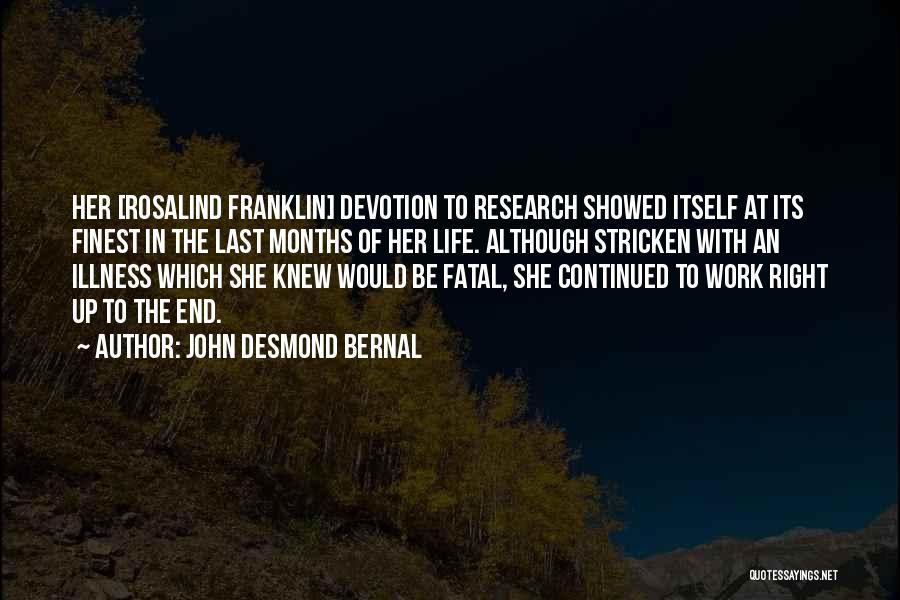 John Desmond Bernal Quotes 1671341
