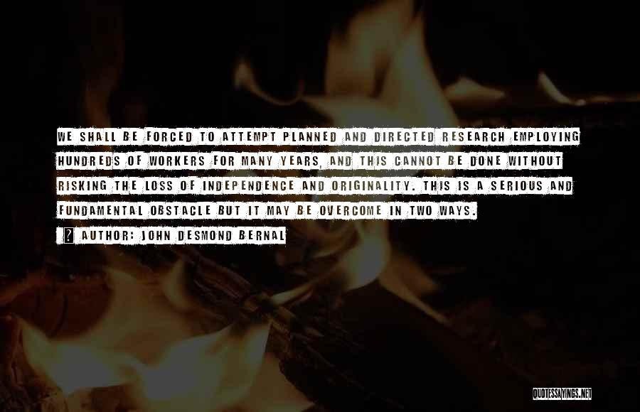 John Desmond Bernal Quotes 1993879