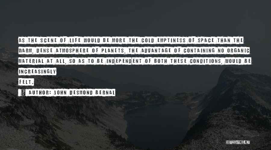 John Desmond Bernal Quotes 2033917