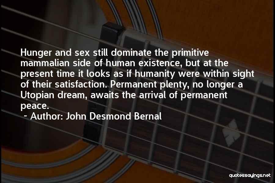 John Desmond Bernal Quotes 2208587