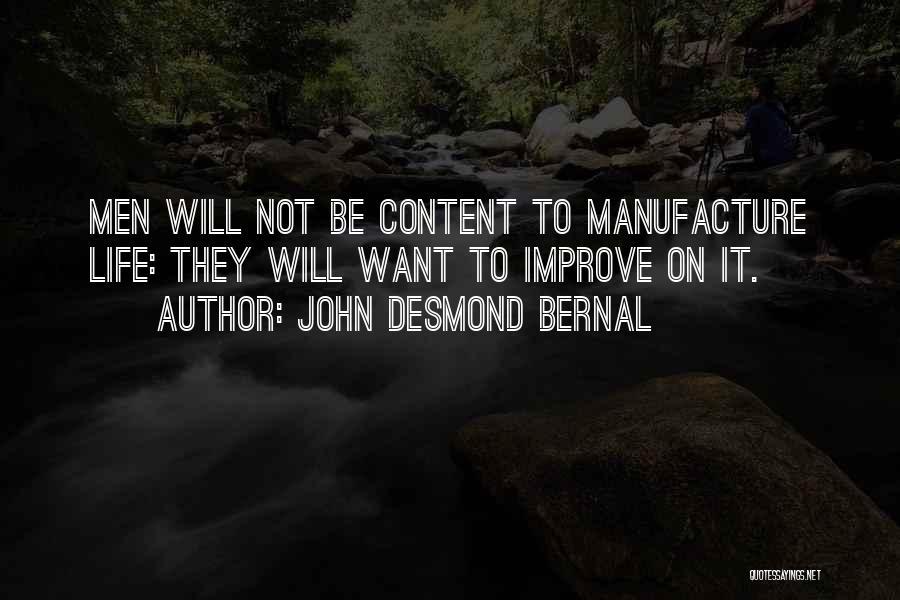 John Desmond Bernal Quotes 247581