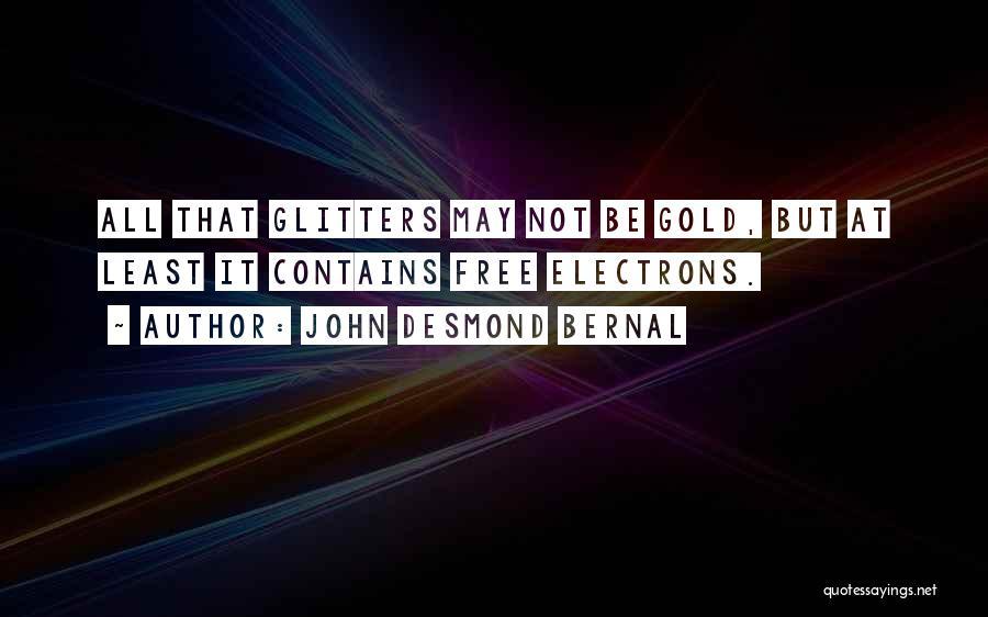 John Desmond Bernal Quotes 406215