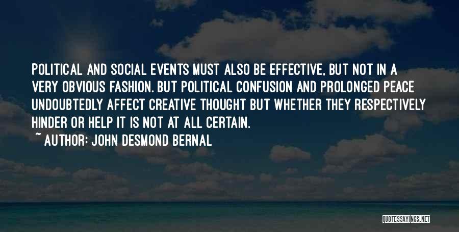 John Desmond Bernal Quotes 437981