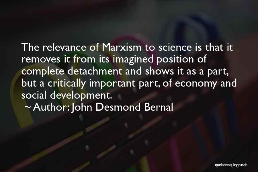 John Desmond Bernal Quotes 598631
