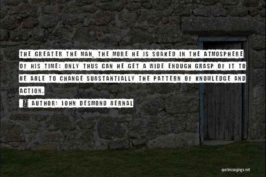 John Desmond Bernal Quotes 952413