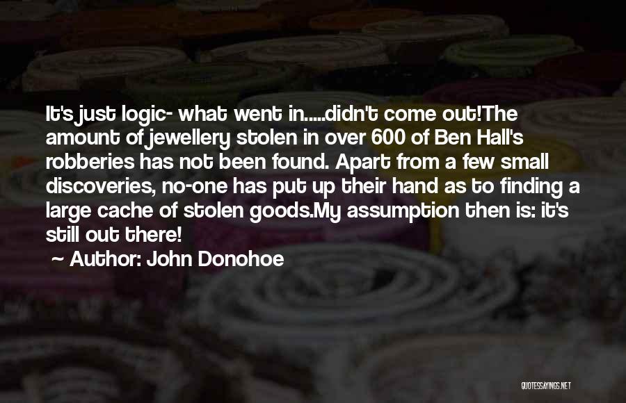 John Donohoe Quotes 1123005