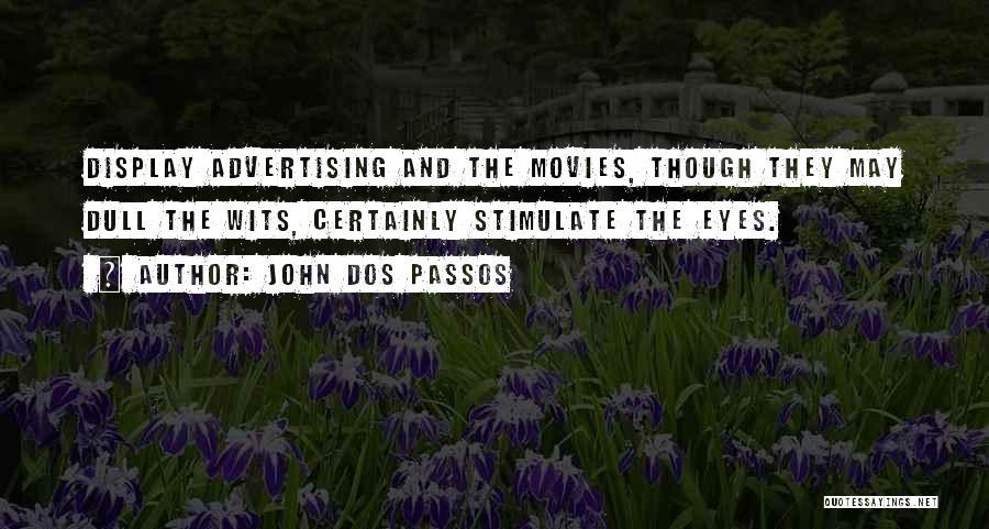 John Dos Passos Quotes 1100151