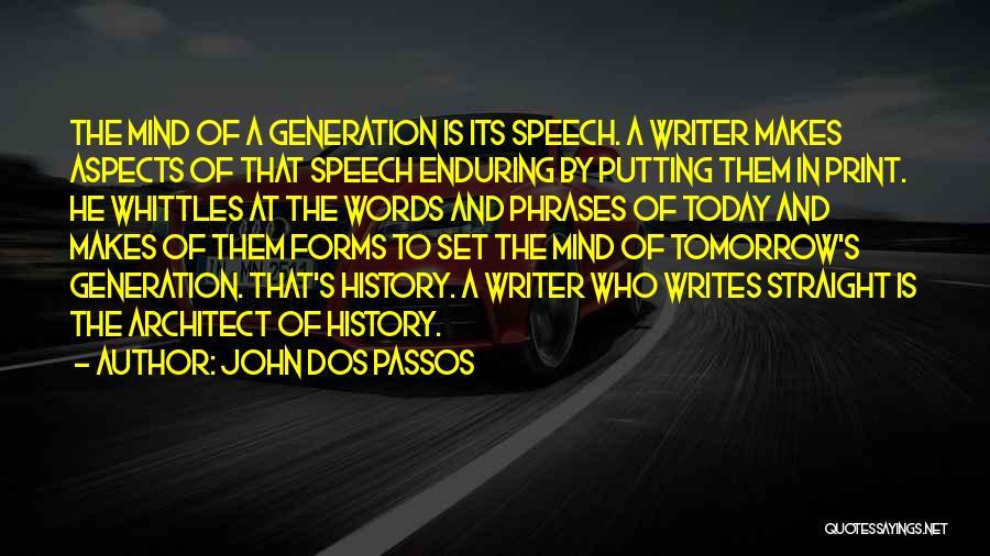 John Dos Passos Quotes 110188