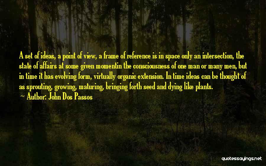John Dos Passos Quotes 1136668