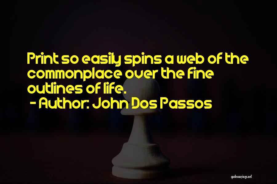 John Dos Passos Quotes 1143802