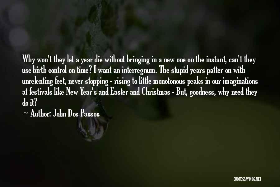 John Dos Passos Quotes 1162323