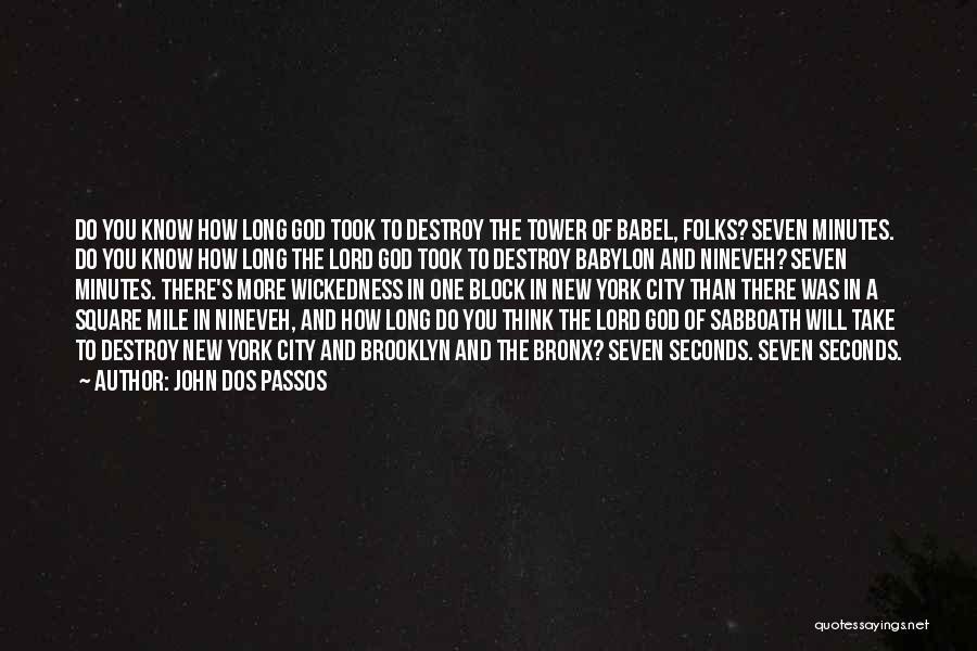 John Dos Passos Quotes 1320147