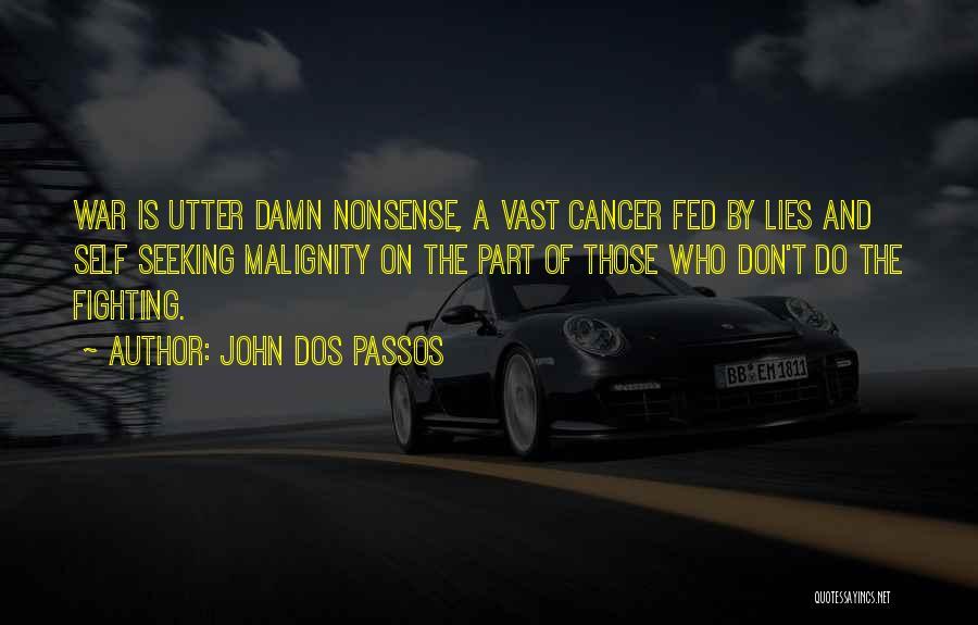 John Dos Passos Quotes 1338192