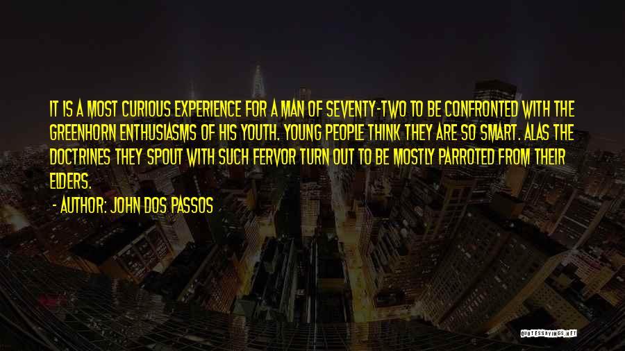 John Dos Passos Quotes 1377532