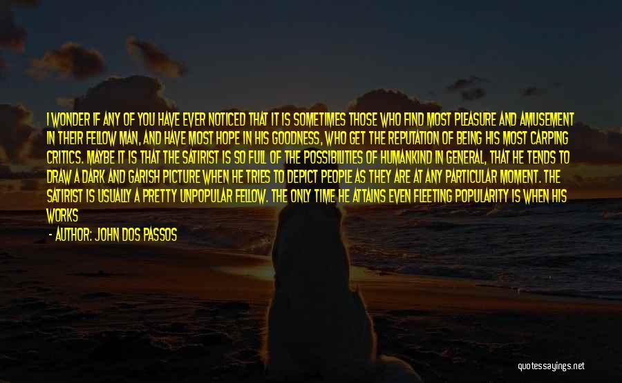 John Dos Passos Quotes 1487898