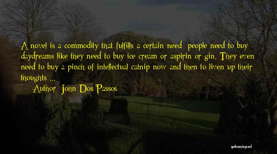 John Dos Passos Quotes 1701104