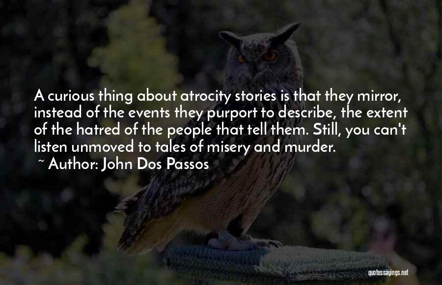 John Dos Passos Quotes 1760069